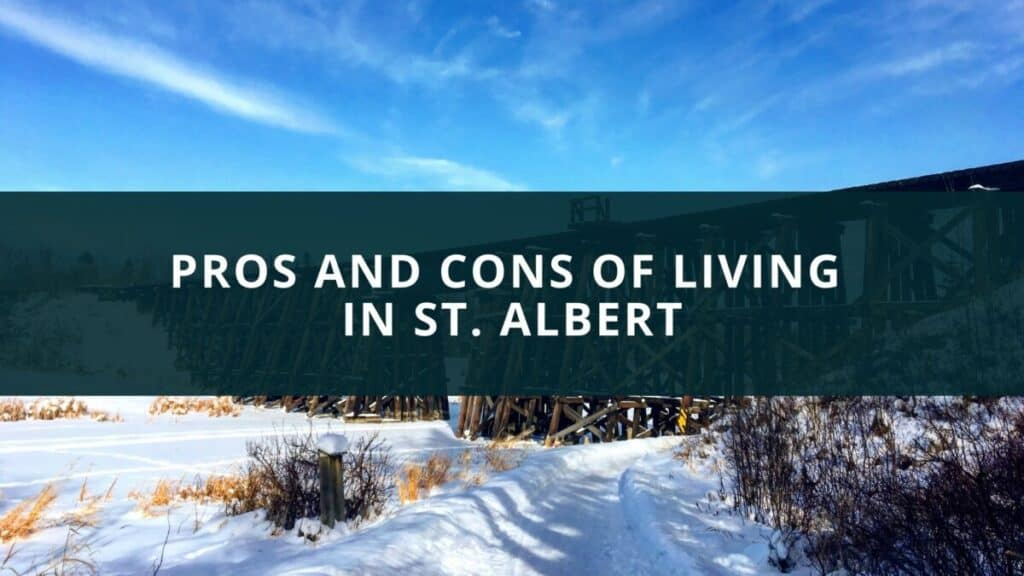 Pros and Cons of Living in St. Albert, Alberta