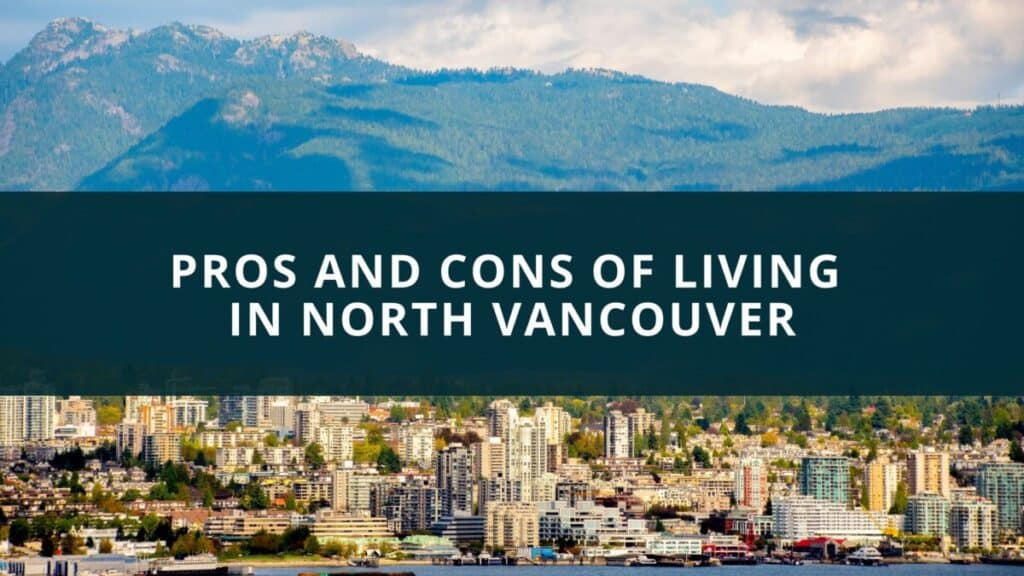 Pros and cons North Vancouver