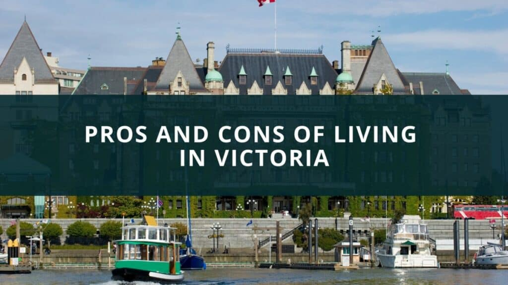 Pros and Cons of living in Victoria