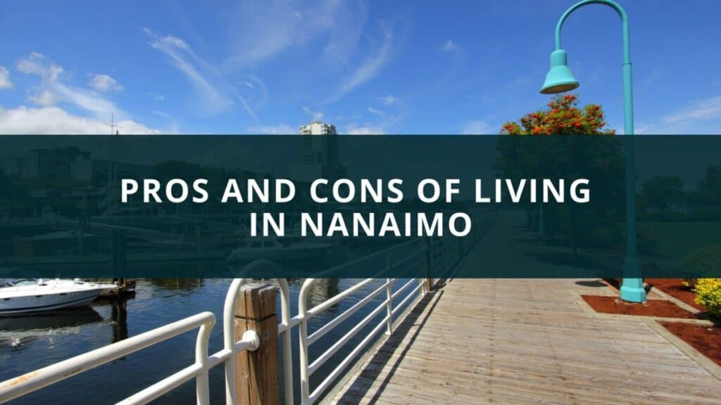 Pros and Cons of Living in Nanaimo