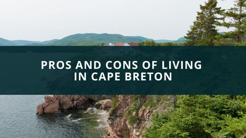 Pros and cons of living in Cape Breton