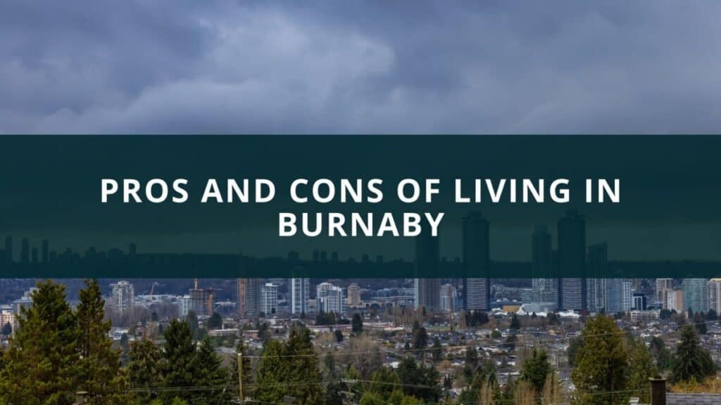 Pros and Cons of Living in Burnaby